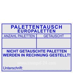 Stempel Palettentausch Europaletten nicht getauschte Paletten werden in Rechnung gestellt • Trodat Professional 5208 •