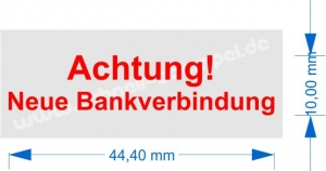 Achtung Neue Bankverbindung • Trodat Printy 4912 •