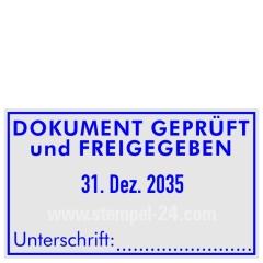 DOKUMENT GEPRÜFT und FREIGEGEBEN mit Unterschrift • Trodat Professional 5460 •